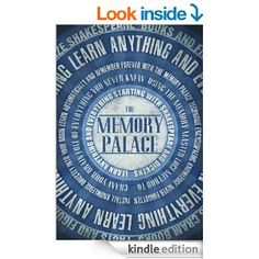 Amazon.com: The Memory Palace - Learn Anything and Everything (Starting With Shakespeare and Dickens) (Faking Smart) eBook: Lewis Smile: Kin...
