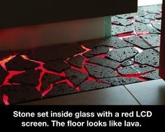 Stone set on a glass sheet that is lit red by LED lighting--The floor is lava! Totally want a lava floor in the tiki room. Lava Floor, The Floor Is Lava, Inventions Sympas, Cool Inventions, Future Inventions, Game Room, Home Projects, Man Cave, Home Goods