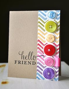 If I make cards like this, maybe one day I will use up all of the buttons I've collected!