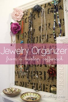 Jewelry Organizer made with a burlap coffee sack and an old frame. Lovely and functional. Via http://www.songbirdblog.com sack, coffee beans, craft projects, old frames, coffee bags, storage ideas, jewelry organization, bean bags, jewelri organ