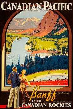 Banff in the Canadian Rockies ~ Fine-Art Print - Vintage Canadian Travel Art Prints and Posters - Vintage Travel Pictures Canadian Pacific Railway, Canadian Travel, Canadian Art, Canadian Rockies, Train Posters, Railway Posters, Ski Posters, Wall Posters, Design Posters