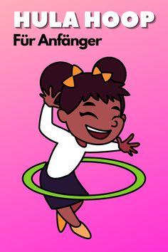 So einfach kannst du als Anfänger hullern wie ein Profi Hula Hoop Workout, Disney Characters, Studying, Health, Simple