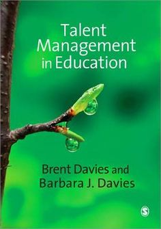 Talent Management in Educationby Brent Davies and Barbara J. Davies (ISBN-9780857027375)