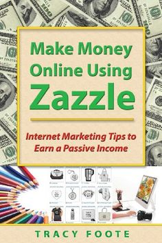 News Make Money Online Using Zazzle: Internet Marketing Tips to Earn a Passive Income   buy now     $19.99 Zazzle Tips from a Pro-Seller to help you make money with Zazzle, either as a Zazzle Affiliate or as a designer (who earns roy... http://showbizlikes.com/make-money-online-using-zazzle-internet-marketing-tips-to-earn-a-passive-income-2/