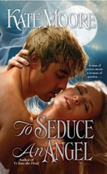 To Seduce an Angel (Sons of Sin, #3)