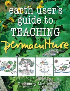 Download PDF Earth User's Guide to Teaching Permaculture
