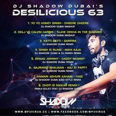 Desilicious 63 - DJ Shadow Dubai  Download Link :: http://j.mp/Desilicious-63-DJ-Shadow-Dubai