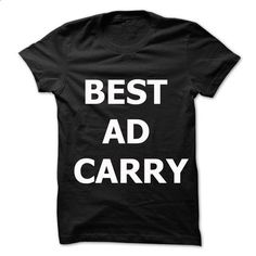 Best Ad Carry - #shirt for girls #slogan tee. BUY NOW => https://www.sunfrog.com/Gamer/Best-Ad-Carry.html?68278