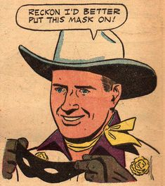 Nobody'll believe you're the Lone Ranger if you don't! Vintage Comic Books, Vintage Comics, Comic Books Art, Comics Illustration, Illustrations, Pulp Fiction Art, Pulp Art, Bd Comics, Funny Comics