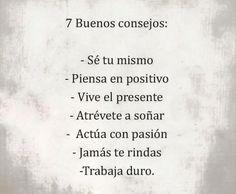7 #BuenosConsejos #MásSER ;)