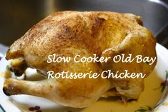 Tricia's Slow Cooker Old Bay Rotisserie Chicken #recipe @5dollardinners
