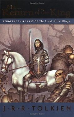 The Return of the King (The Lord of the Rings, #3) by J. R. R. Tolkien
