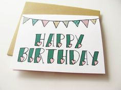 happy birthday card bunting and hearts hand lettered by katievaz $3.50