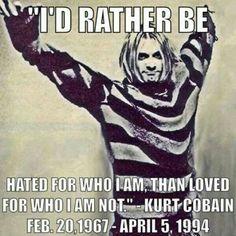 Kurt Cobain Good words to live by