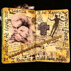 I Believe It #ArtJournaling #ArtJournal #MyArtJournal #VisualArt #VisualJournal #artjournalsF #journal #journaling #journalpage   #mixedmedia  #TheresaLamb #theresastellalamb ©Theresa Lamb 2016
