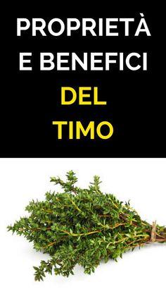 #rimedinaturali #timo #piante Reflexology, Food Hacks, Natural Remedies, The Cure, Herbs, Health, Nature, Bella, Persona