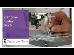 Telecast Thursday - Ruler Foot for the Janome Horizon Memory Craft 8900 QCP — Chatterbox Quilts