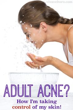 Do you suffer from adult acne?  Come see how I'm taking control of my skin, and check out my before/after photos!