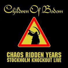 Children of Bodom, Chaos Ridden Years - Stockholm Knockout Live, 2006, Spinefarm Records   voto 8.5   Recensione canzone per canzone dell?album Melodic Death/Power Metal di Laiho, Warman: da Sixpounder a Bodom After Midnight / Bodom Beach Terror (Medley)