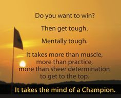"MENTAL TOUGHNESS TRAINING ""Helping you develop the Mental Toughness to Succeed""  www.InspiringThem.com"
