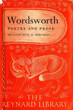 Wordsworth ~ Poetry and Prose | by William Wordsworth | Selected by W.M. Merchant 1955, Harvard University Press |The Reynard Library | Illustration by R. Stone.