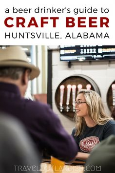 Heading to Huntsville? The craft beer scene is one of the best in the South. Here's our guide to the best breweries and beer in Huntsville, Alabama.