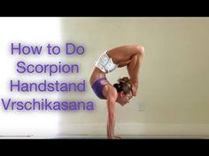 (3) How To Do Scorpion Handstand, Vrschikasana in Ashtanga Yoga - YouTube