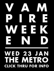 Vampire  Weekend (2013)  Wed 23 Jan Sydney Metro Theatre