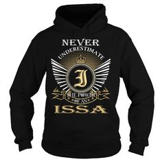 Never Underestimate The Power of an ISSA - Last Name, Surname T-Shirt #name #tshirts #ISSA #gift #ideas #Popular #Everything #Videos #Shop #Animals #pets #Architecture #Art #Cars #motorcycles #Celebrities #DIY #crafts #Design #Education #Entertainment #Food #drink #Gardening #Geek #Hair #beauty #Health #fitness #History #Holidays #events #Home decor #Humor #Illustrations #posters #Kids #parenting #Men #Outdoors #Photography #Products #Quotes #Science #nature #Sports #Tattoos #Technology…