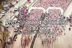 Avrasya maratonuna katılmak.