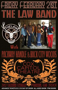 The Law Band with Packway Handle and Back City Woods at Cox Capital Theatre in Macon GA - Friday February 21, 2014 (*our first show in Macon!)