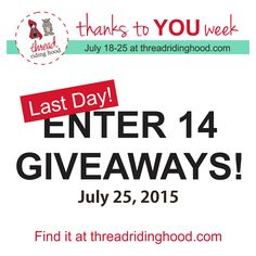 Last Chance to enter all 14 Giveaways! Visit today until midnight EST!