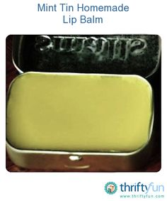 Here's a super simple all-natural recipe for a lip balm you can pour into one of your empty mint tins.