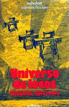 +15 Fredric Brown - Universo de Locos
