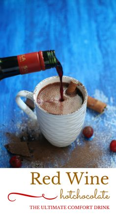 Red Wine Hot Chocolate: The Ultimate Comfort Drink. Make hot chocolate with coco powder, milk, vanilla extract, sugar & add cup of red wine Hot Cocoa Recipe, Cocoa Recipes, Hot Chocolate Recipes, Wine Recipes, Chocolate Chips, Chocolate Wine, Winter Drinks, Holiday Drinks, World Recipes