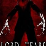 Nightmarish Scottish Gothic Thriller LORD OF TEARS Trailer Revealed - Pre-order Full Film Now via Kickstarter!