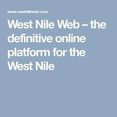 West Nile Web – the definitive online platform for the West Nile