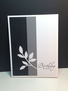 Stampin Up Sincere Salutations, Birthday, Leaves Die, Black, Gray and White, Masculine, male card