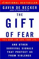 The Gift of Fear and Other Survival Signals that Protect Us From Violence: Gavin de Becker. Learning to trust that gut instinct and recognize what your fear is trying to tell you. Reading Lists, Book Lists, Fear Book, Books To Read, My Books, Learning To Trust, Lectures, Trust Yourself, Great Books