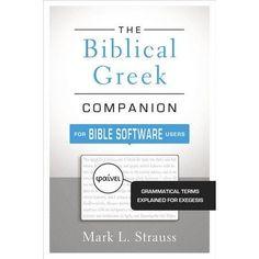 Biblical Greek Companion For Bible Software Users