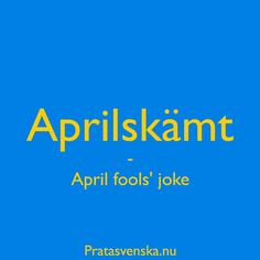 Did you hear any aprilskämt today? #firstofapril