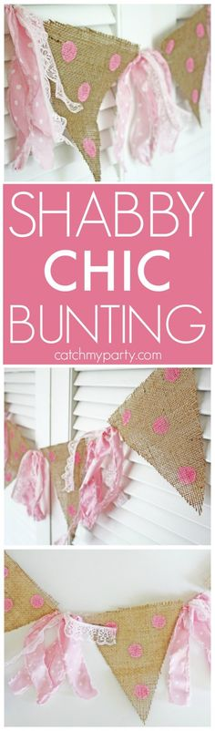 Shabby Chic Bunting   CatchMyParty.com