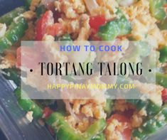 How to cook tortang talong or egg with ampalaya (bitter gourd). Another budget ulam idea you should include in your qeekly meal plans. Easy Filipino Recipes, Filipino Dishes, Bitter Melon, Gourd, Quick Easy Meals, Soul Food, Breakfast Ideas, Meal Planning, Egg