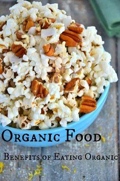 Organic Food: Benefits of Eating Organic
