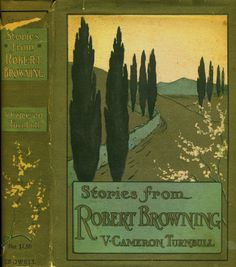 Turnbull, Verney Cameron--Stories from Robert Browning, dj--Crowell, nd--illus Sybil Barham | Flickr - Photo Sharing!
