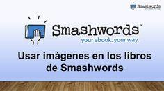 Smashwords 2017 - Usar imágenes en los libros de Smashwords (español) Create, Plants, Libros, Walk In, Platform, Template, Bass
