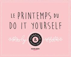 Le Printemps du DIY Movie Posters, Diy, Spring, Film Poster, Bricolage, Handyman Projects, Do It Yourself, Fai Da Te, Crafting