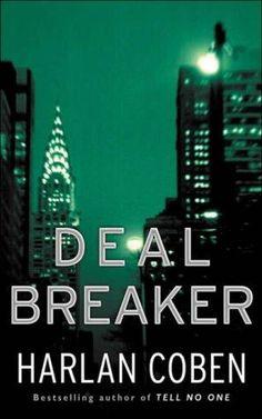 Deal Breaker      (Myron Bolitar, book 1)    by    Harlan Coben