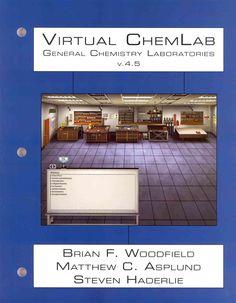 General Chemistry Laboratories Virtual Chemlab: V. 4.5