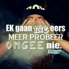 Me Quotes, Qoutes, Afrikaanse Quotes, Self, Words, Beautiful, Quotations, Quotes, Ego Quotes